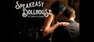 Speakeasy Dollhouse at a Secret Location